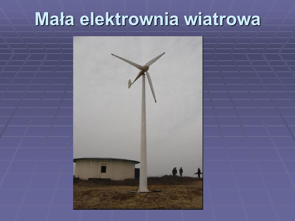 Mała elektrownia wiatrowa