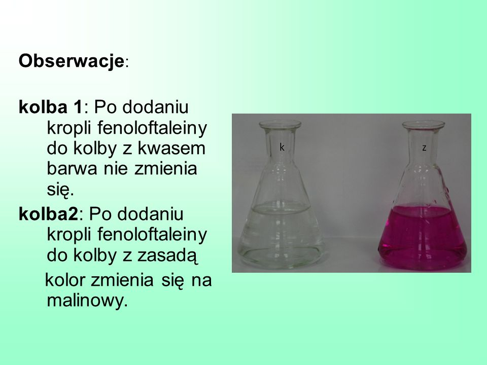 Obserwacje: kolba 1: Po dodaniu kropli fenoloftaleiny do kolby z kwasem barwa nie zmienia się.
