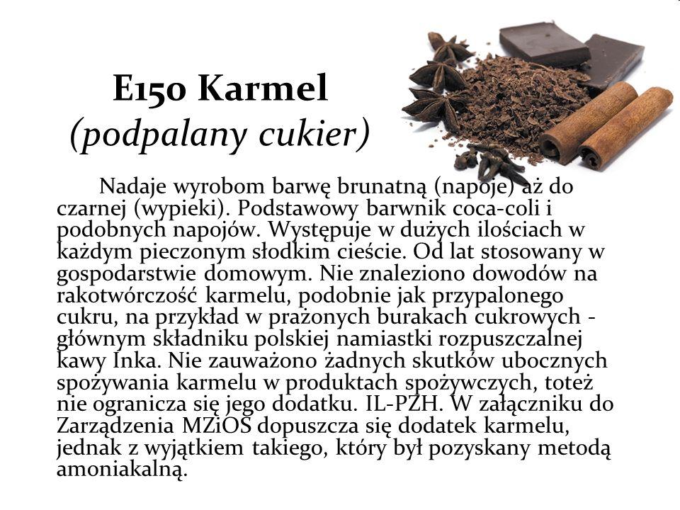 E150 Karmel (podpalany cukier)