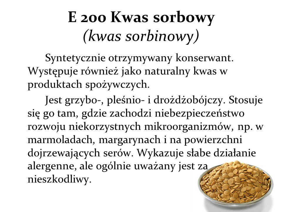 E 200 Kwas sorbowy (kwas sorbinowy)