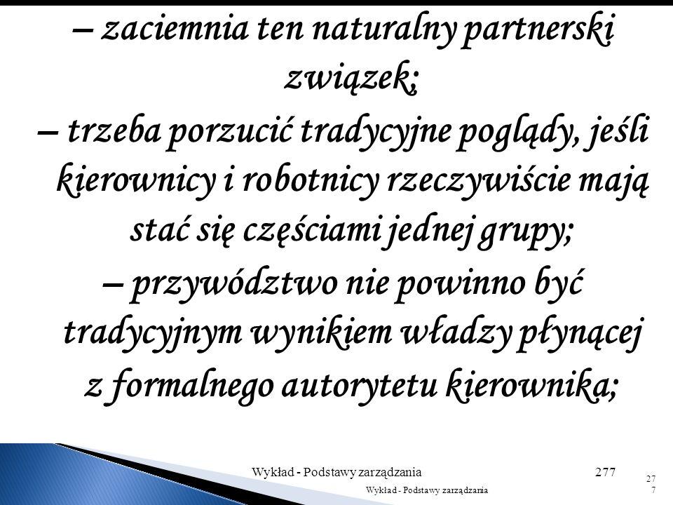 – zaciemnia ten naturalny partnerski związek;