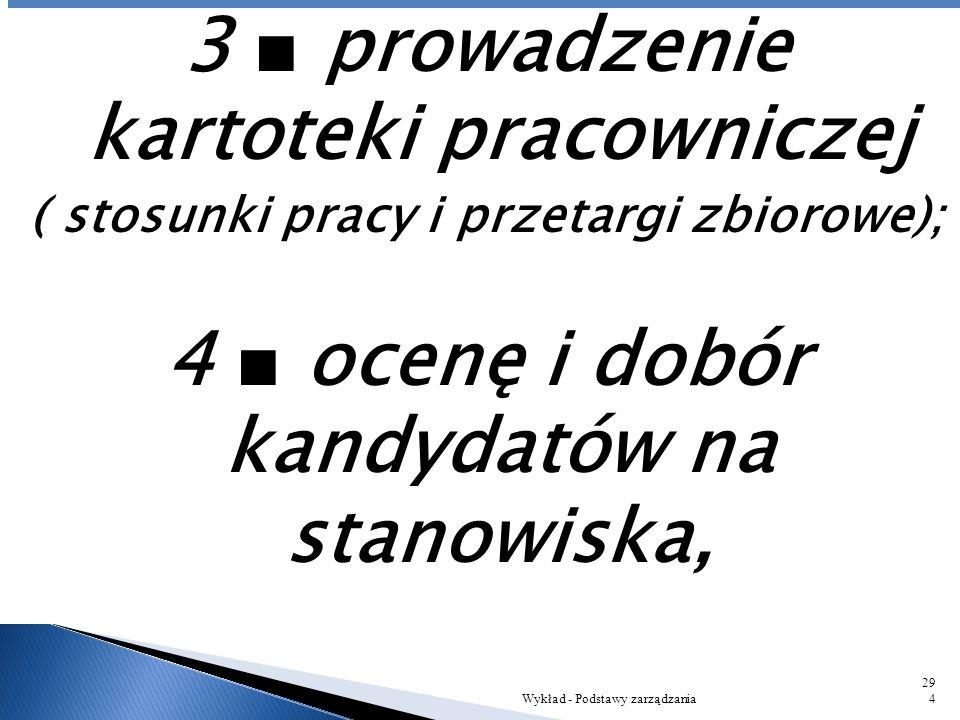 3 ■ prowadzenie kartoteki pracowniczej