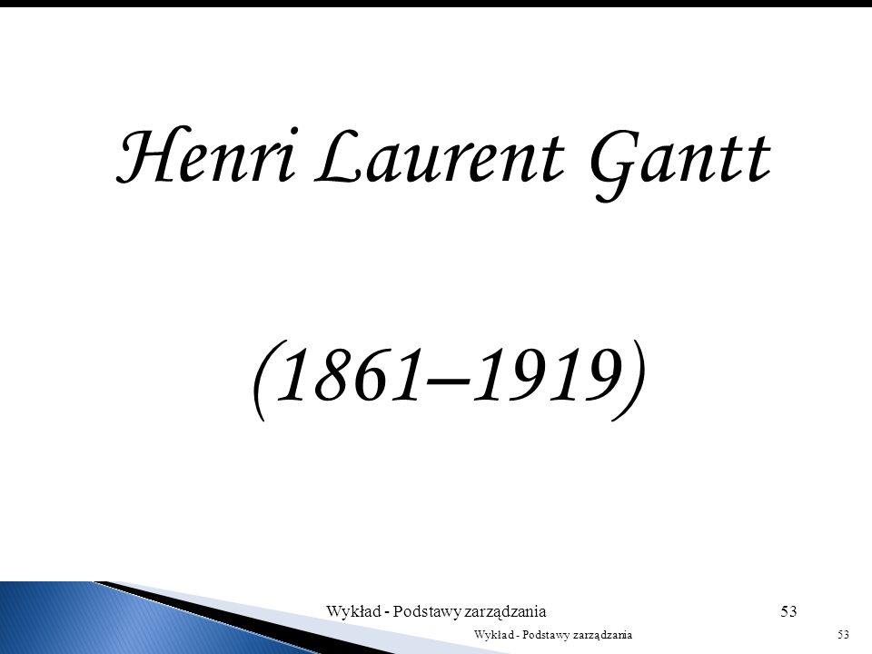 Henri Laurent Gantt (1861–1919)