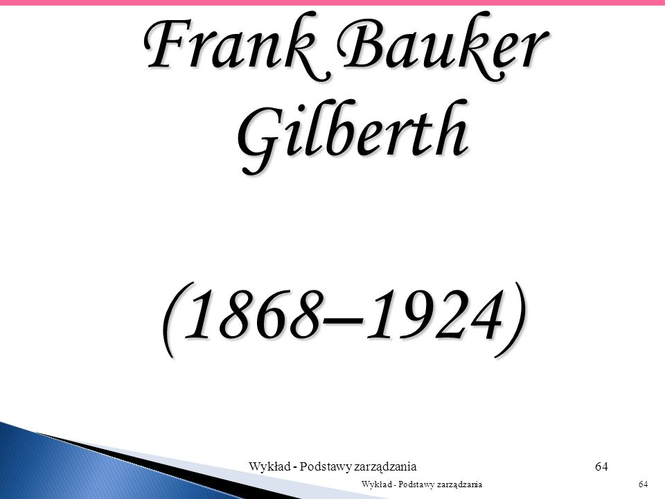 Frank Bauker Gilberth (1868–1924)