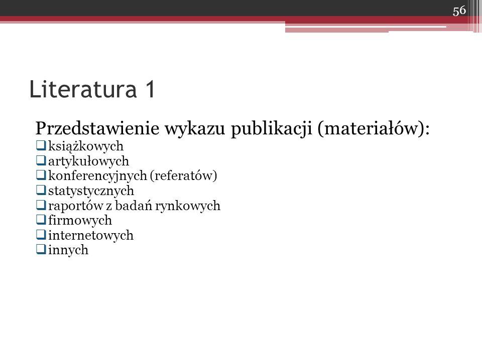 Literatura 1 Przedstawienie wykazu publikacji (materiałów):