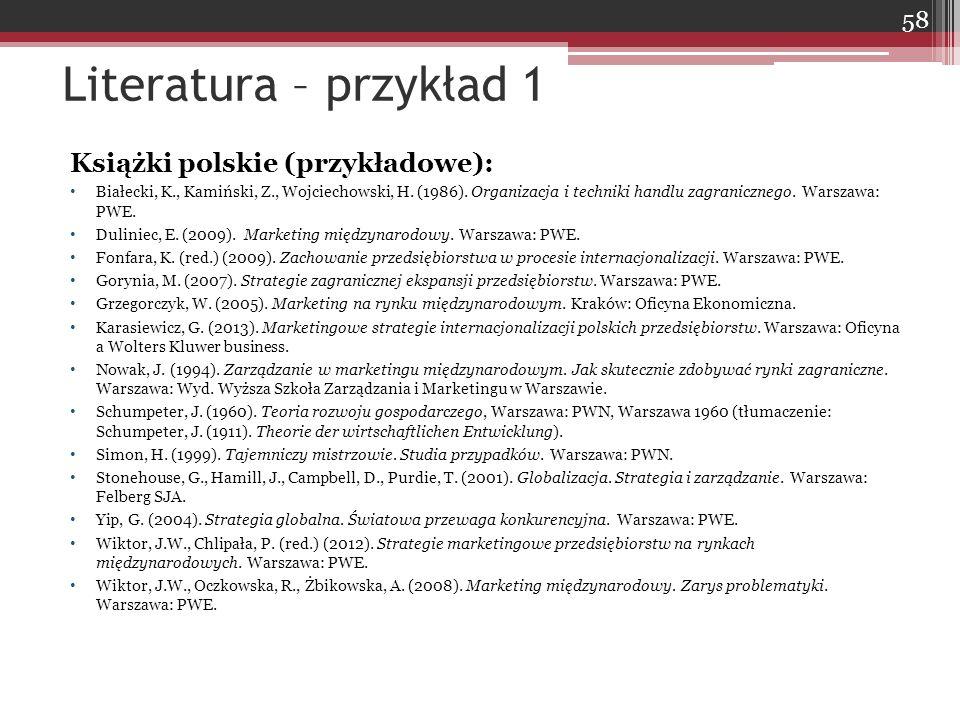 Literatura – przykład 1 Książki polskie (przykładowe):