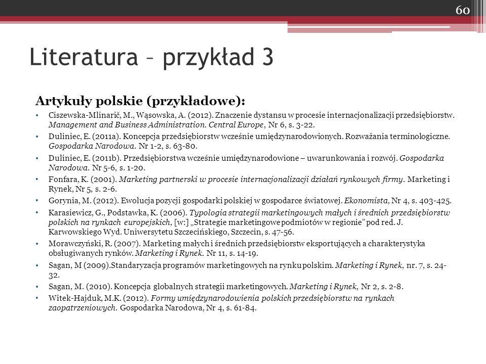 Literatura – przykład 3 Artykuły polskie (przykładowe):
