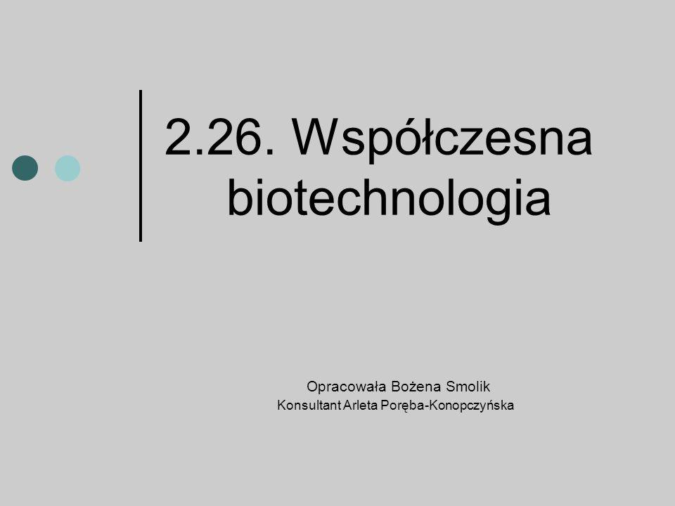 2.26. Współczesna biotechnologia