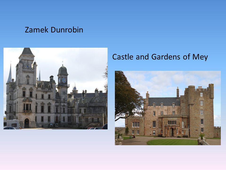 Zamek Dunrobin Castle and Gardens of Mey