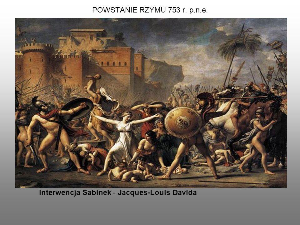 POWSTANIE RZYMU 753 r. p.n.e. Interwencja Sabinek - Jacques-Louis Davida