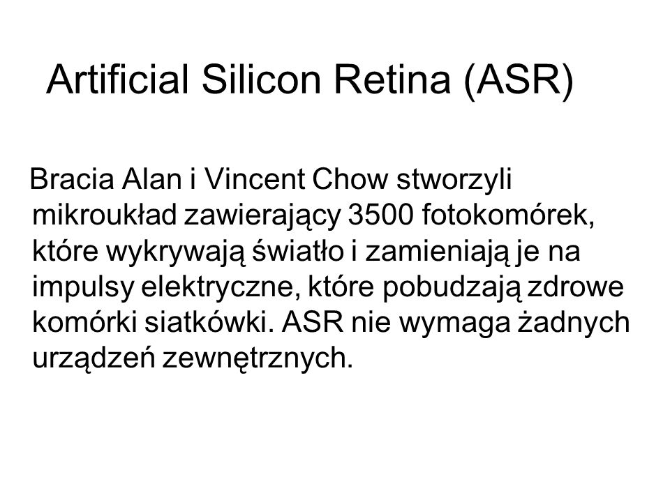 Artificial Silicon Retina (ASR)