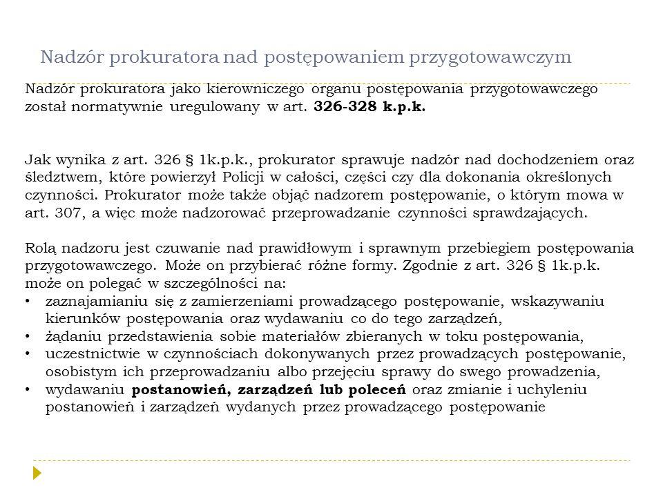 Nadzór prokuratora nad postępowaniem przygotowawczym