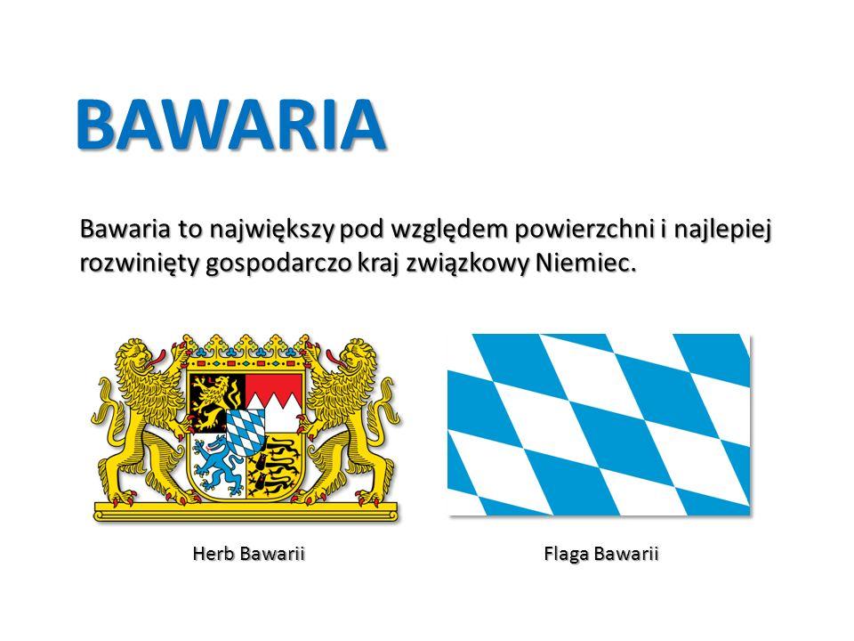 BAWARIA Bawaria to największy pod względem powierzchni i najlepiej rozwinięty gospodarczo kraj związkowy Niemiec.