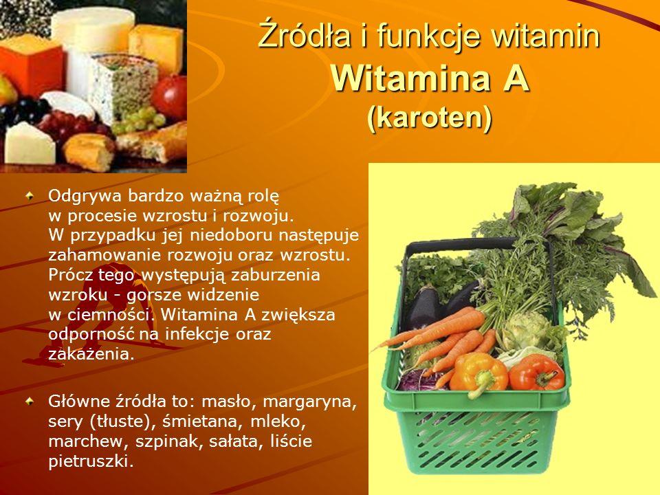 Źródła i funkcje witamin Witamina A (karoten)