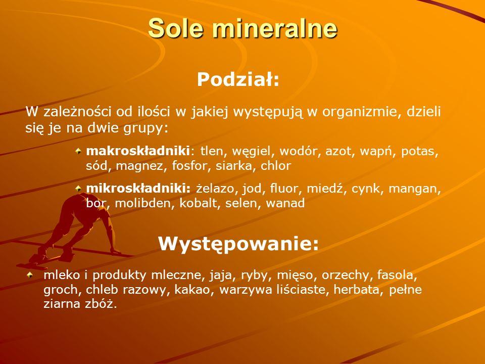Sole mineralne Podział: Występowanie: