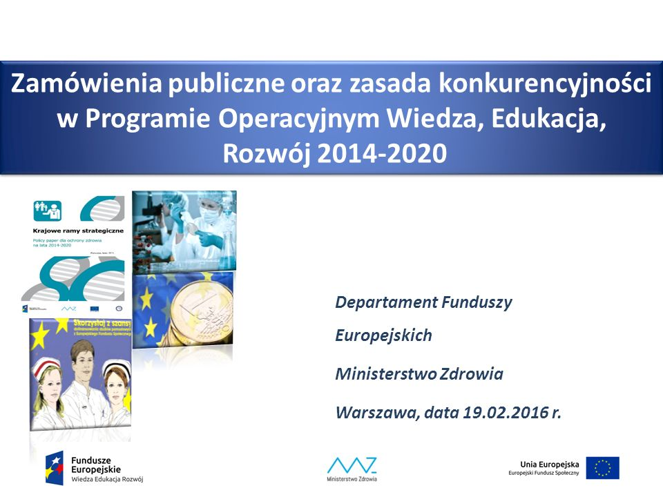 Zamówienia publiczne oraz zasada konkurencyjności w Programie Operacyjnym Wiedza, Edukacja, Rozwój 2014-2020