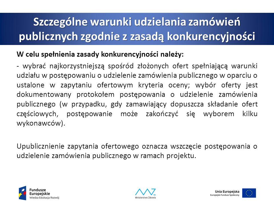 Szczególne warunki udzielania zamówień publicznych zgodnie z zasadą konkurencyjności