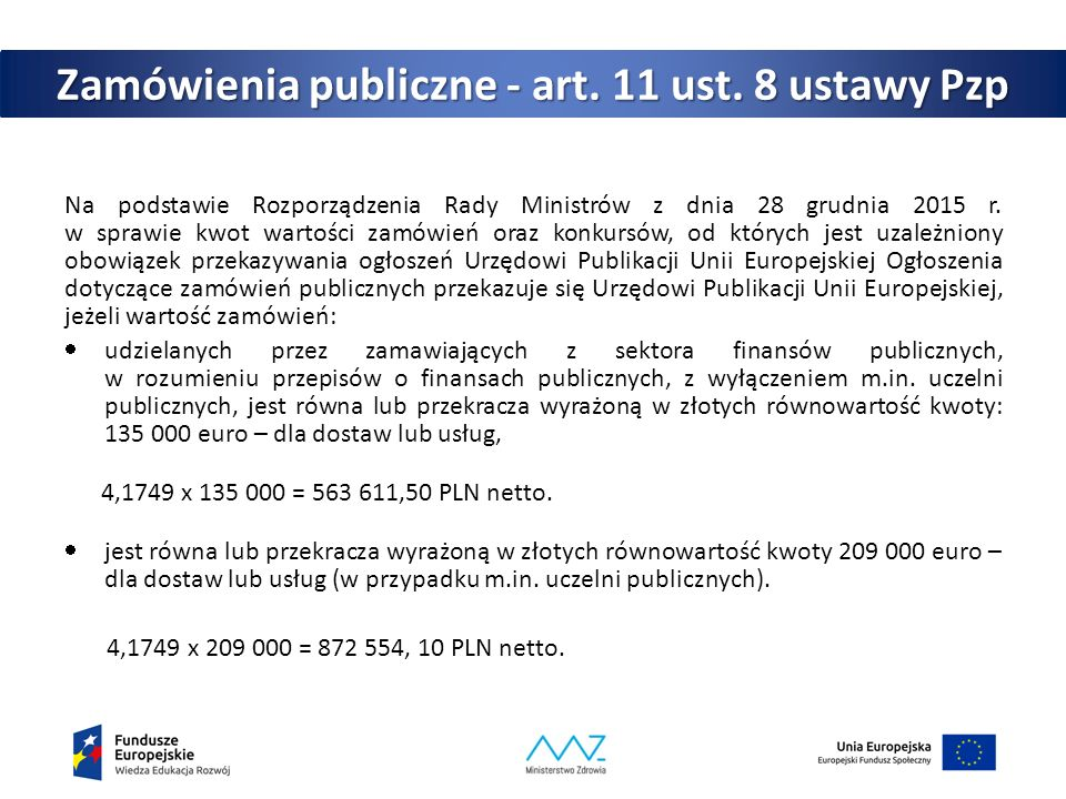 Zamówienia publiczne - art. 11 ust. 8 ustawy Pzp