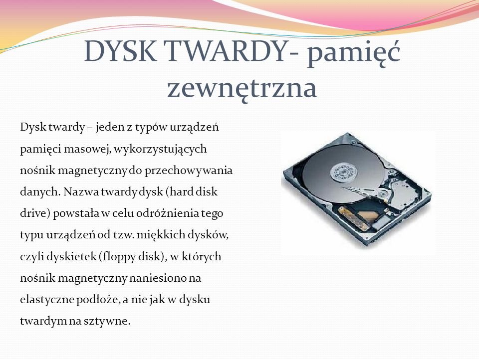 DYSK TWARDY- pamięć zewnętrzna