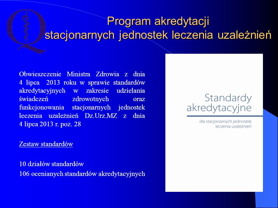 Program akredytacji stacjonarnych jednostek leczenia uzależnień