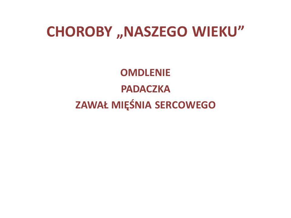"""CHOROBY """"NASZEGO WIEKU"""