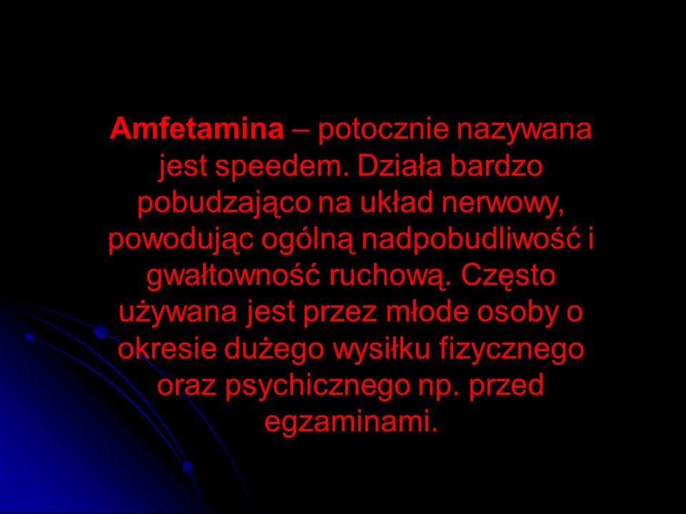 Amfetamina – potocznie nazywana jest speedem