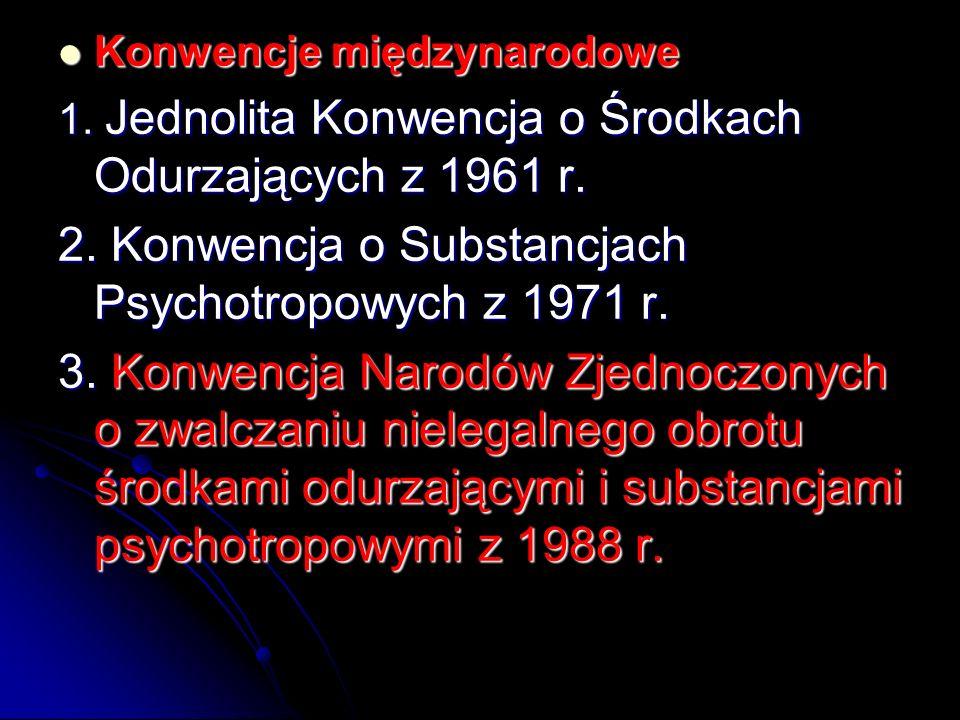 2. Konwencja o Substancjach Psychotropowych z 1971 r.