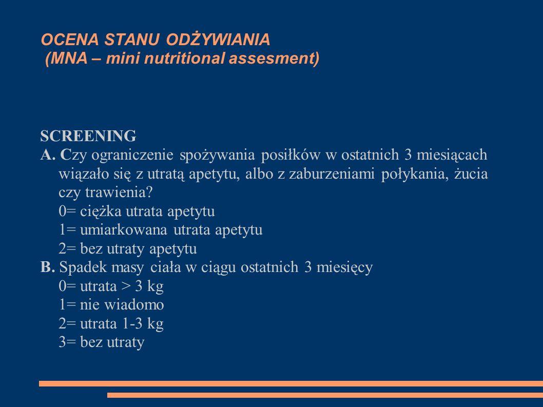 OCENA STANU ODŻYWIANIA (MNA – mini nutritional assesment)