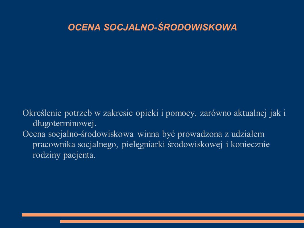 OCENA SOCJALNO-ŚRODOWISKOWA