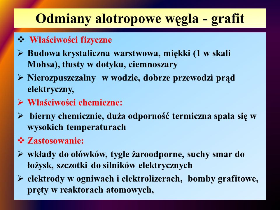 Odmiany alotropowe węgla - grafit