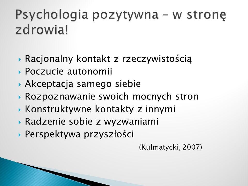 Psychologia pozytywna – w stronę zdrowia!