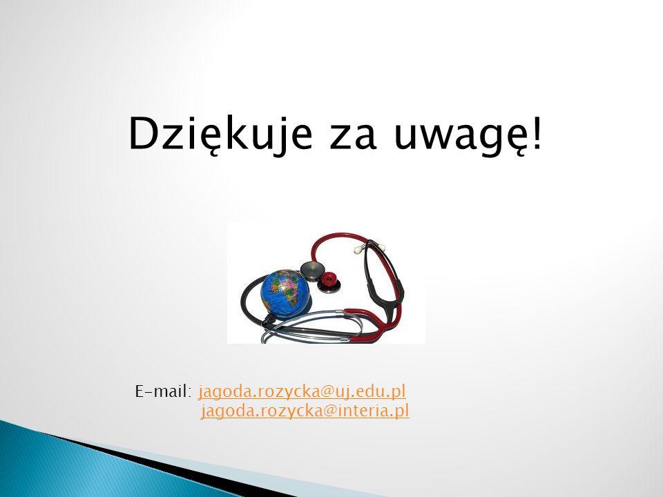 Dziękuje za uwagę! E-mail: jagoda.rozycka@uj.edu.pl