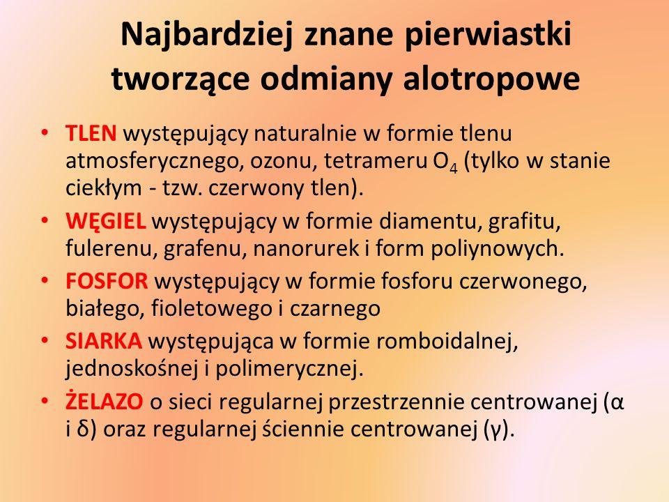 Najbardziej znane pierwiastki tworzące odmiany alotropowe