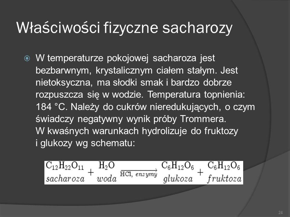 Właściwości fizyczne sacharozy