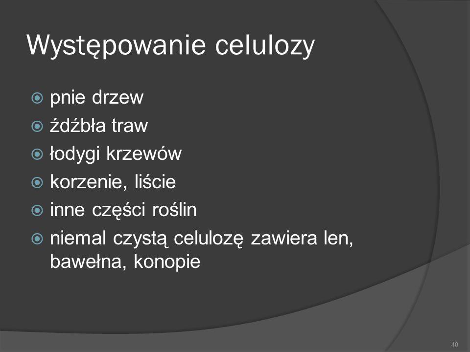 Występowanie celulozy