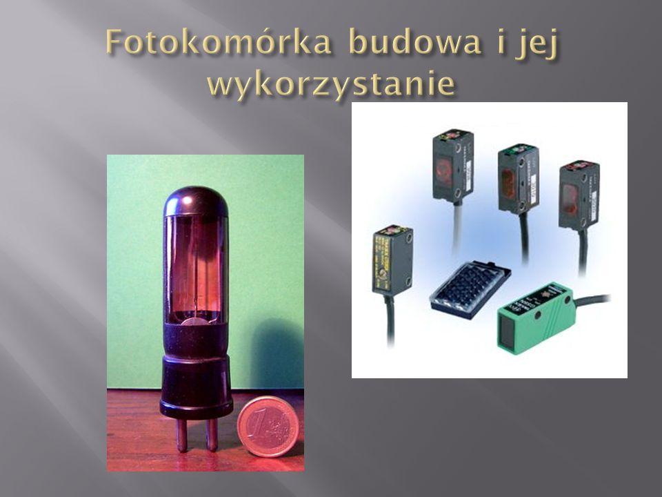 Fotokomórka budowa i jej wykorzystanie