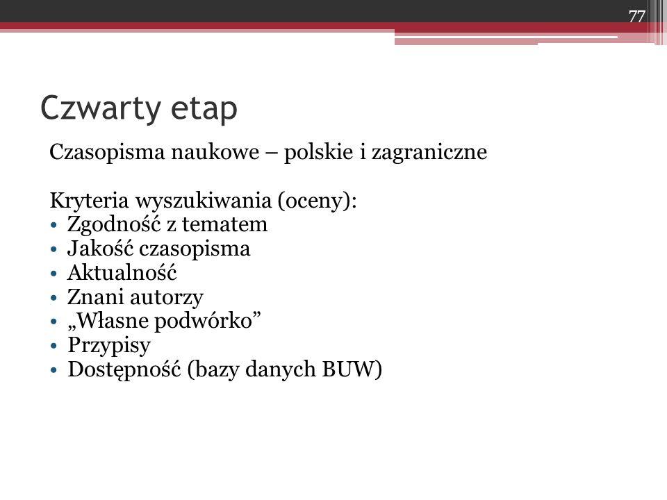 Czwarty etap Czasopisma naukowe – polskie i zagraniczne
