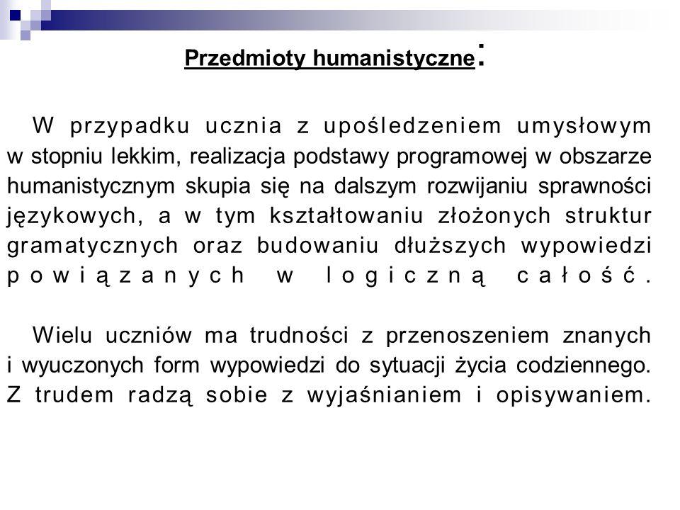 Przedmioty humanistyczne: