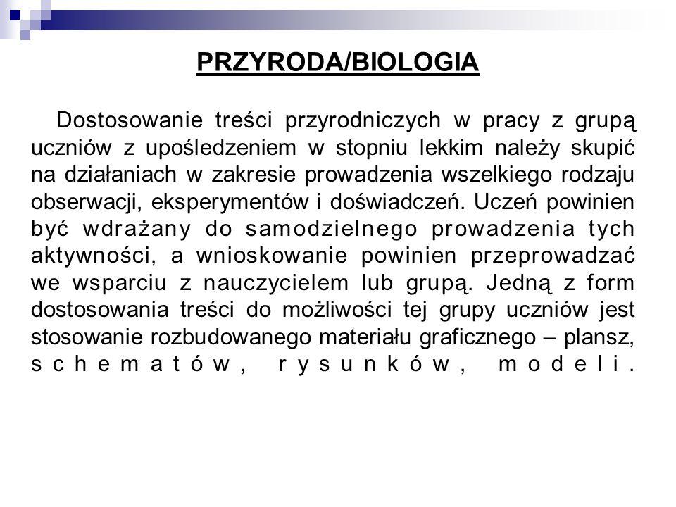 PRZYRODA/BIOLOGIA Dostosowanie treści przyrodniczych w pracy z grupą