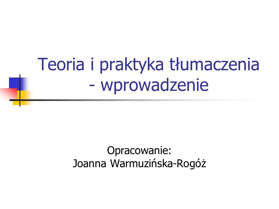 Teoria i praktyka tłumaczenia - wprowadzenie