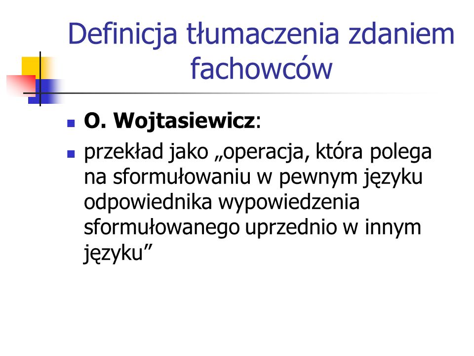 Definicja tłumaczenia zdaniem fachowców