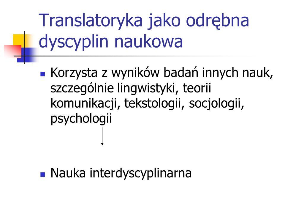 Translatoryka jako odrębna dyscyplin naukowa