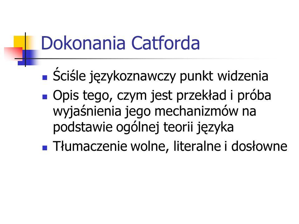 Dokonania Catforda Ściśle językoznawczy punkt widzenia