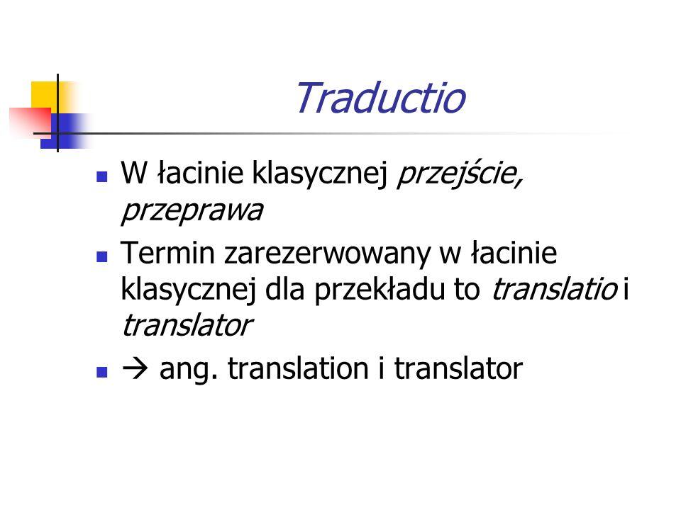 Traductio W łacinie klasycznej przejście, przeprawa