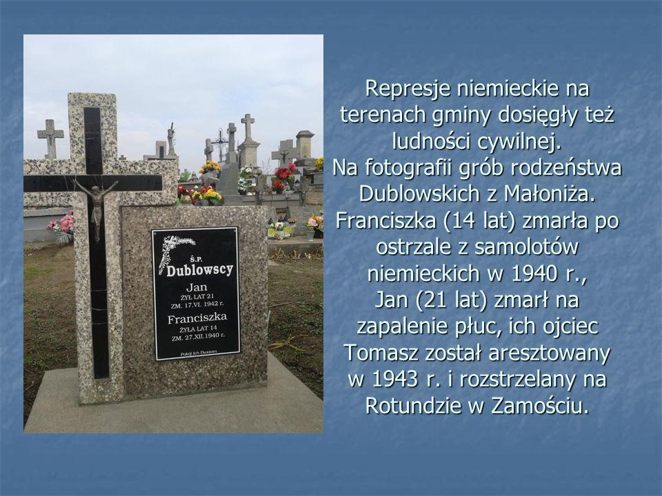 Represje niemieckie na terenach gminy dosięgły też ludności cywilnej