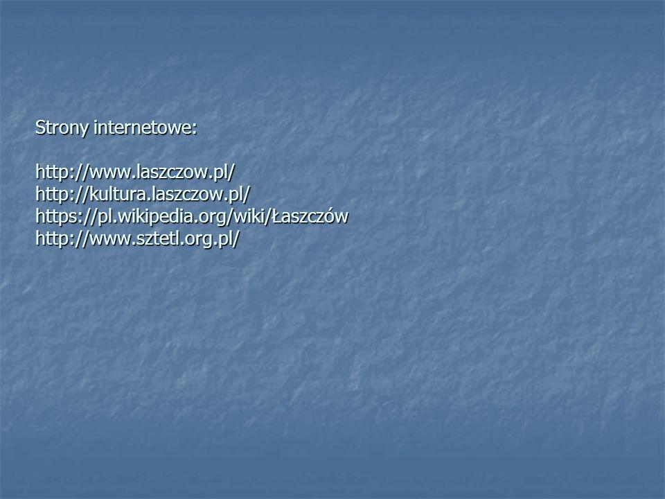 Strony internetowe: http://www. laszczow. pl/ http://kultura. laszczow