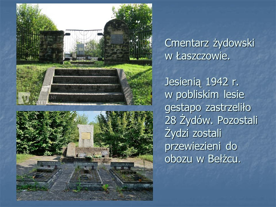 Cmentarz żydowski w Łaszczowie. Jesienią 1942 r