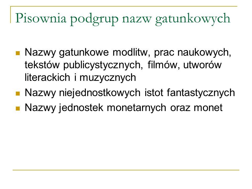 Pisownia podgrup nazw gatunkowych