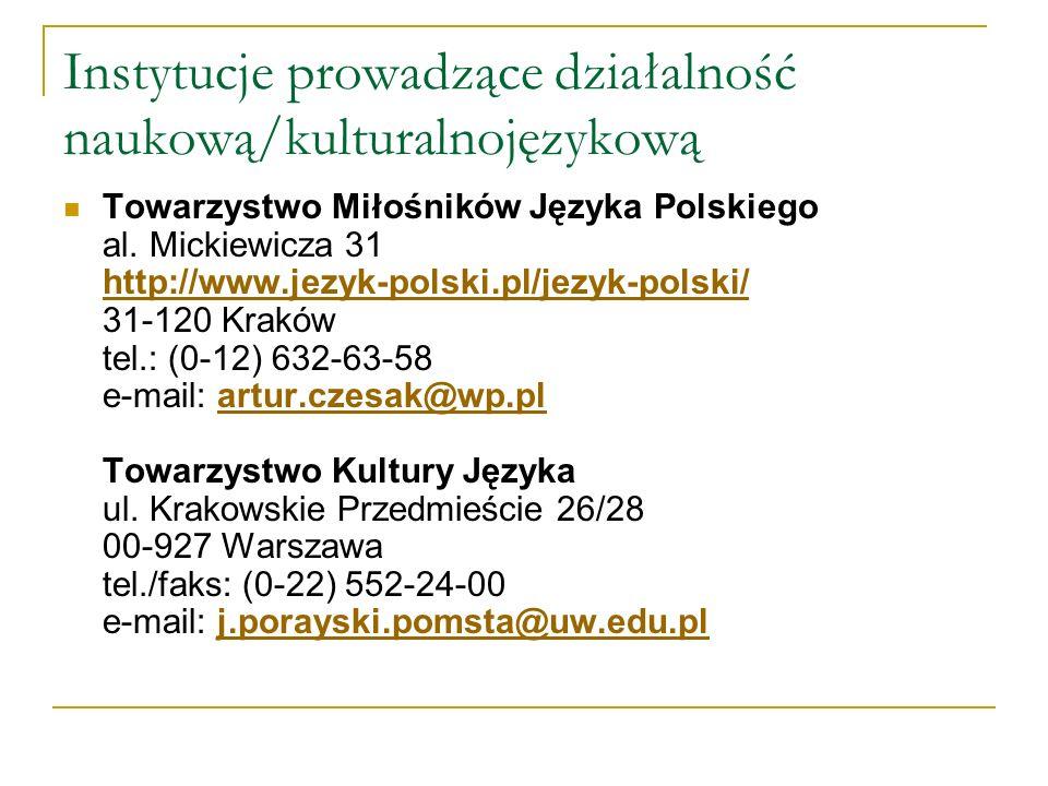 Instytucje prowadzące działalność naukową/kulturalnojęzykową