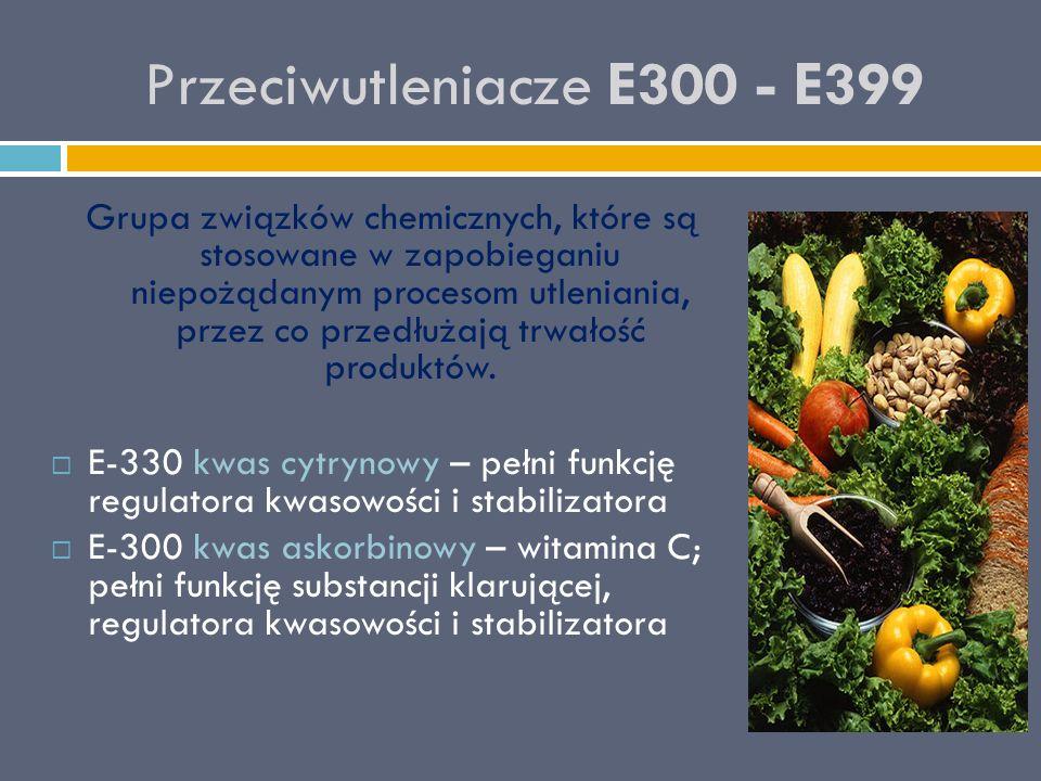 Przeciwutleniacze E300 - E399